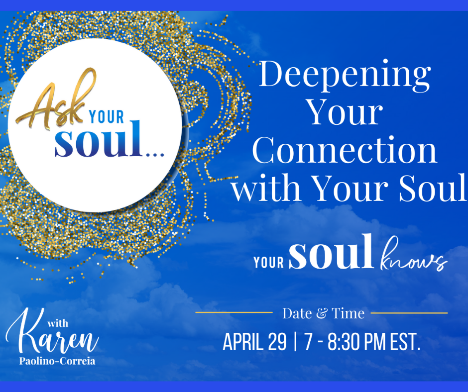 Deepening Your Connection With Your Soul